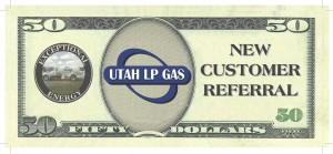 Utah LP Gas 50 Dollar Referral Coupon 2